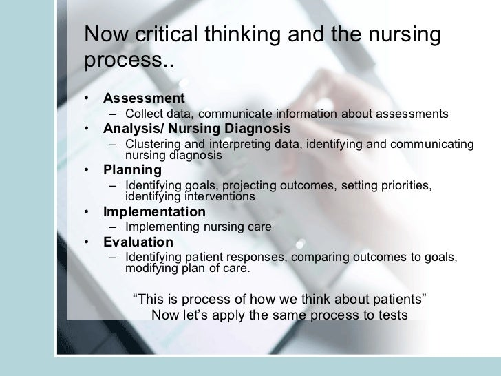 Chapter 5: Nursing Process and Critical Thinking My Nursing Test Banks