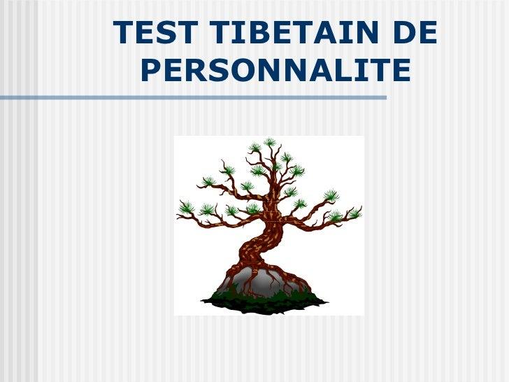 TEST TIBETAIN DE PERSONNALITE