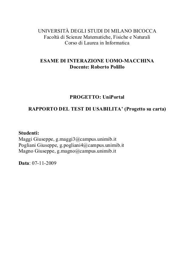 UNIVERSITÀ DEGLI STUDI DI MILANO BICOCCA Facoltà di Scienze Matematiche, Fisiche e Naturali Corso di Laurea in Informatica...
