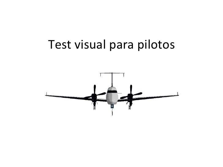 Test visual para pilotos