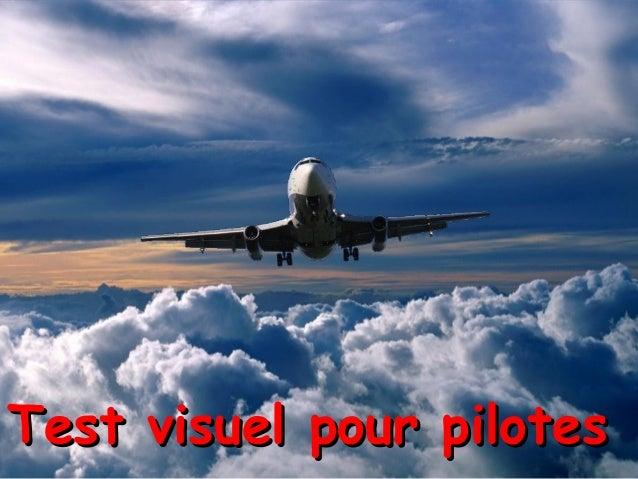 Test visuel pour pilotesTest visuel pour pilotes