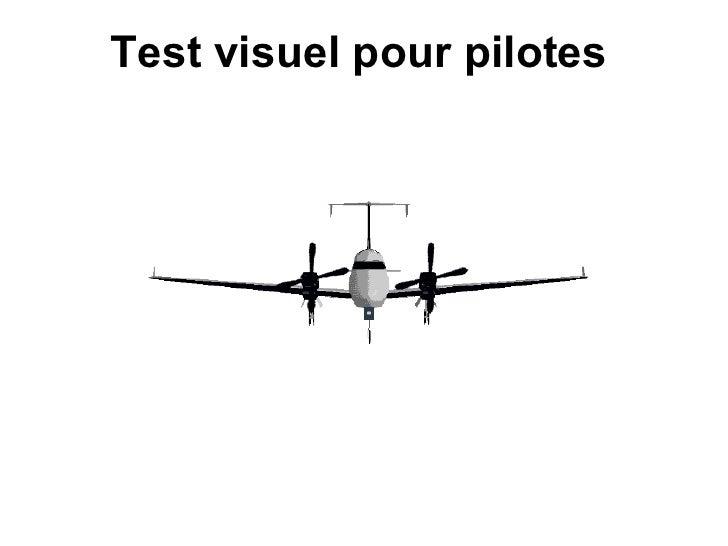 Test visuel pour pilotes