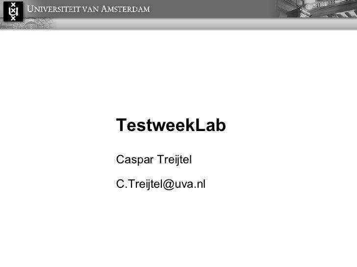 TestweekLab Caspar Treijtel [email_address]