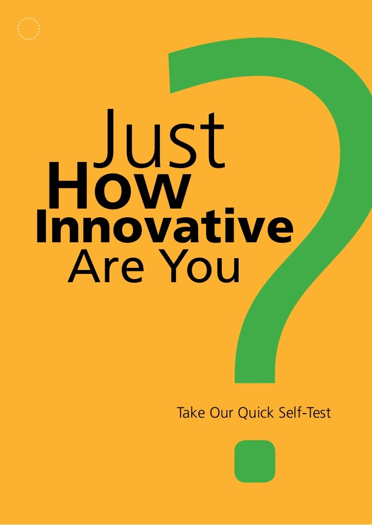 JustHowInnovative  Are You     Take Our Quick Self-Test