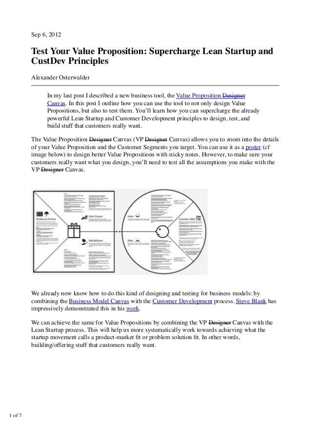 Sep 6, 2012Test Your Value Proposition: Supercharge Lean Startup andCustDev PrinciplesAlexander OsterwalderIn my last post...