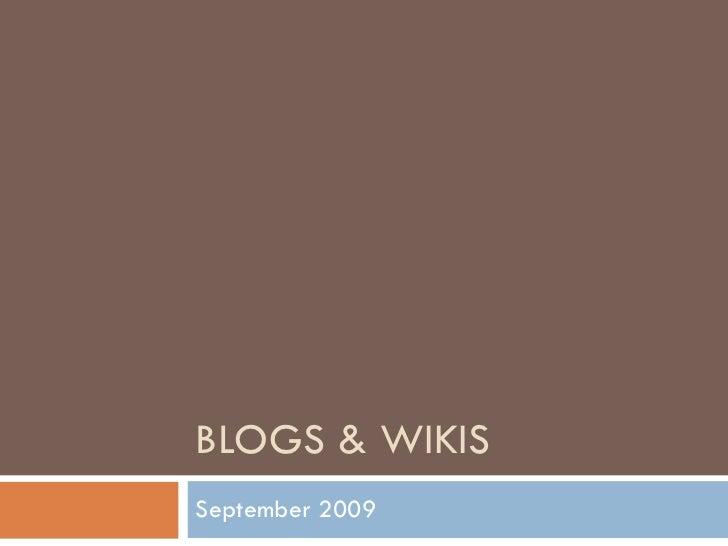 BLOGS & WIKIS September 2009