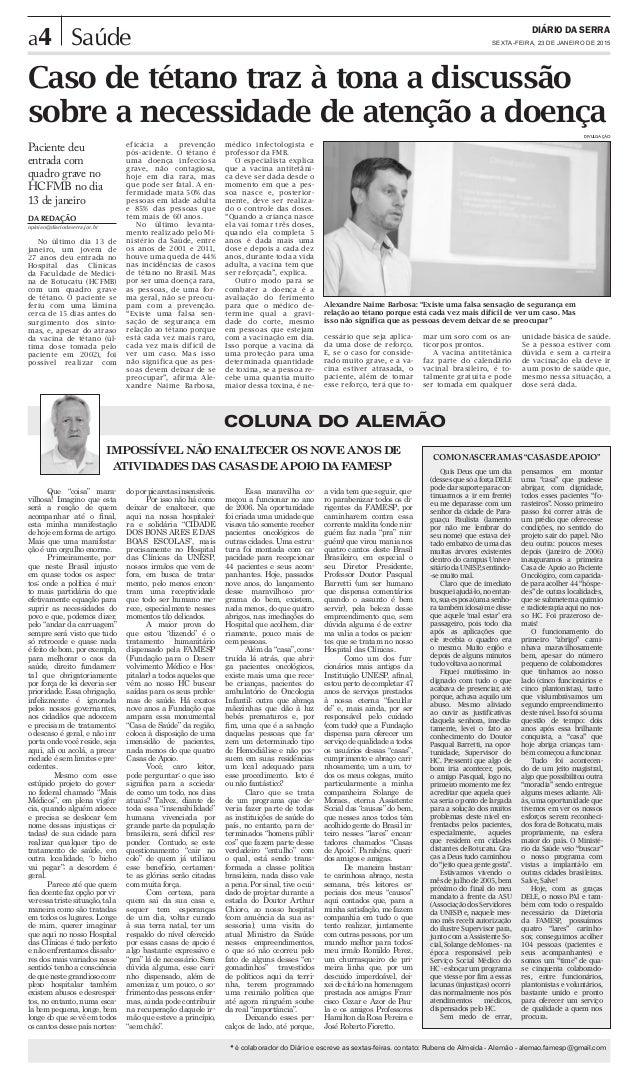 a4 DIÁRIO DA SERRA SEXTA-FEIRA, 23 DE JANEIRO DE 2015Saúde COLUNA DO ALEMÃO * é colaborador do Diário e escreve as sextas-...