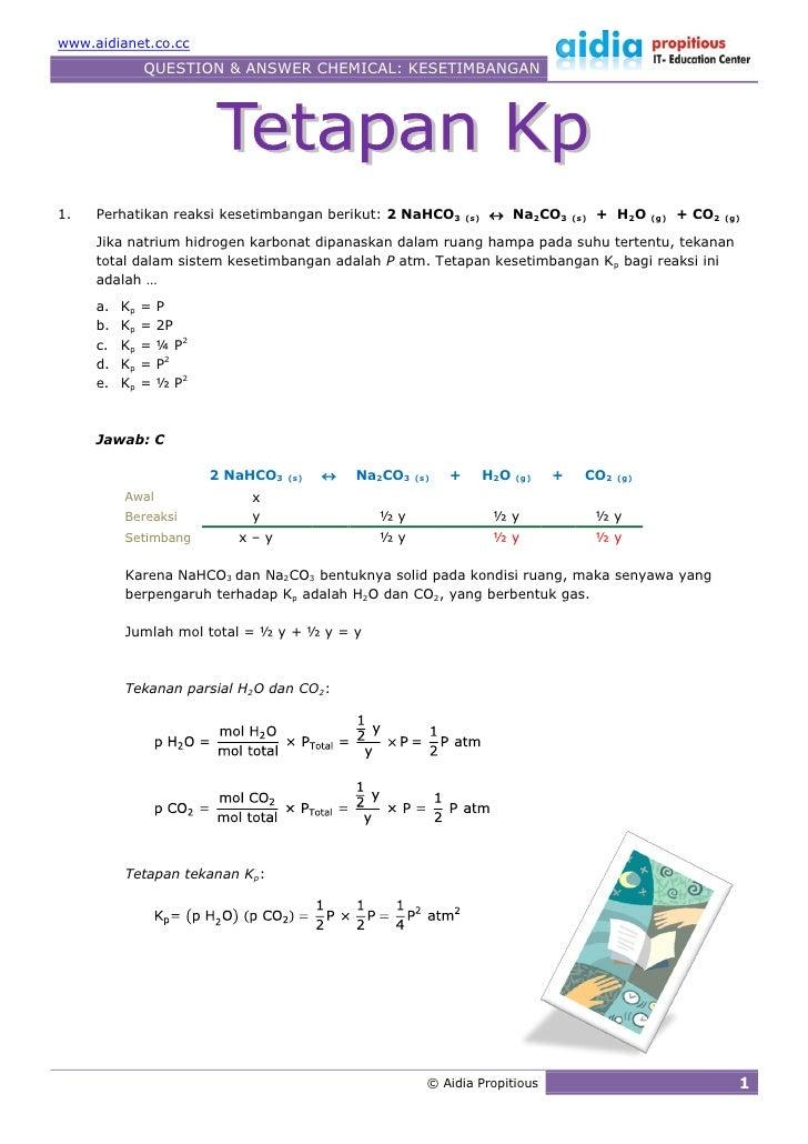 www.aidianet.co.cc                QUESTION & ANSWER CHEMICAL: KESETIMBANGAN     1.   Perhatikan reaksi kesetimbangan berik...