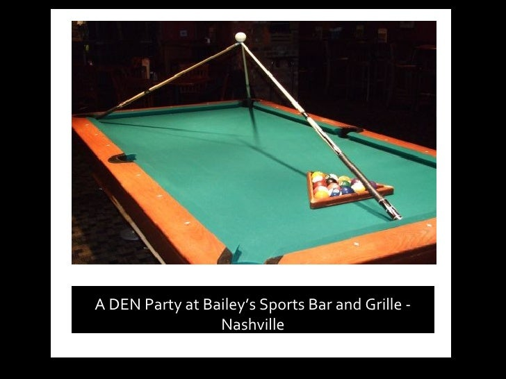 A DEN Party at Bailey's Sports Bar and Grille - Nashville