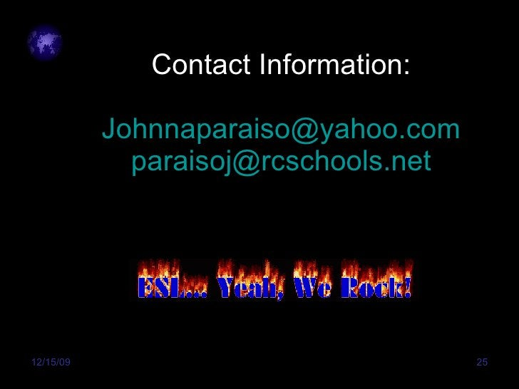 Contact Information: [email_address] [email_address]