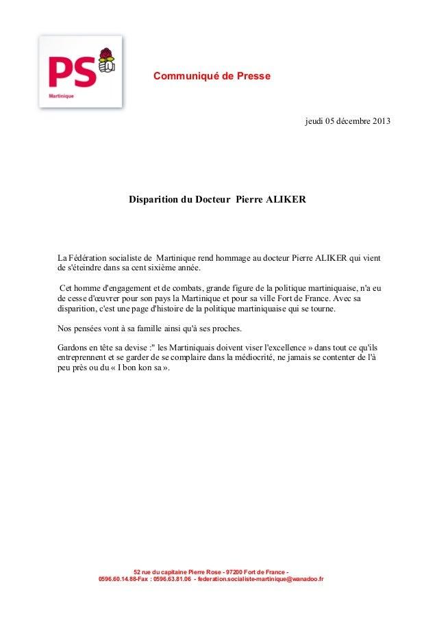 Communiqué de Presse  jeudi 05 décembre 2013  Disparition du Docteur Pierre ALIKER  La Fédération socialiste de Martinique...