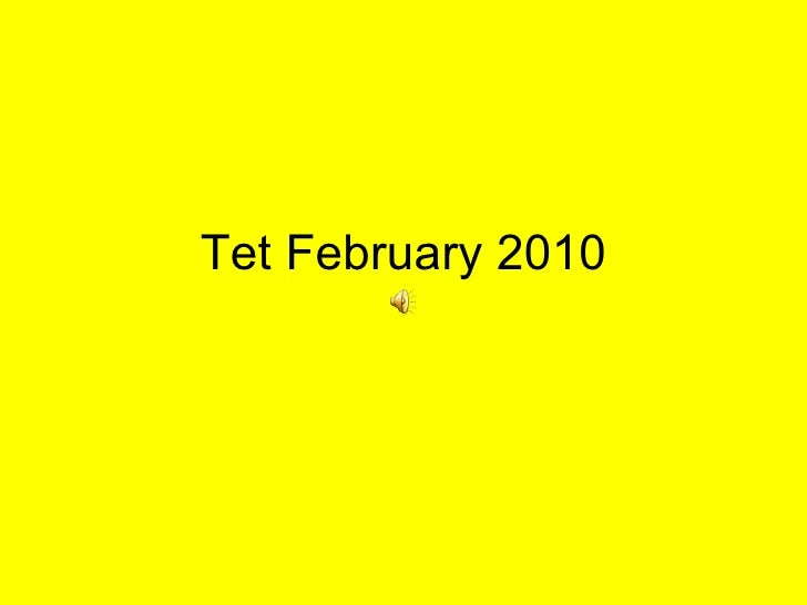 Tet February 2010