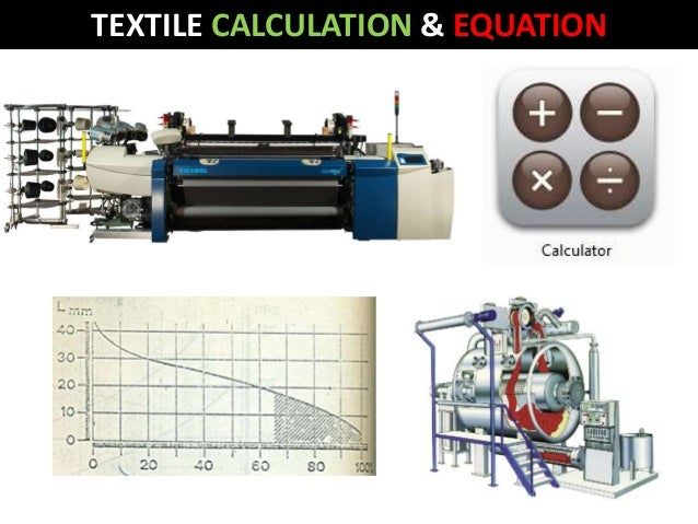 TEXTILE CALCULATION & EQUATION