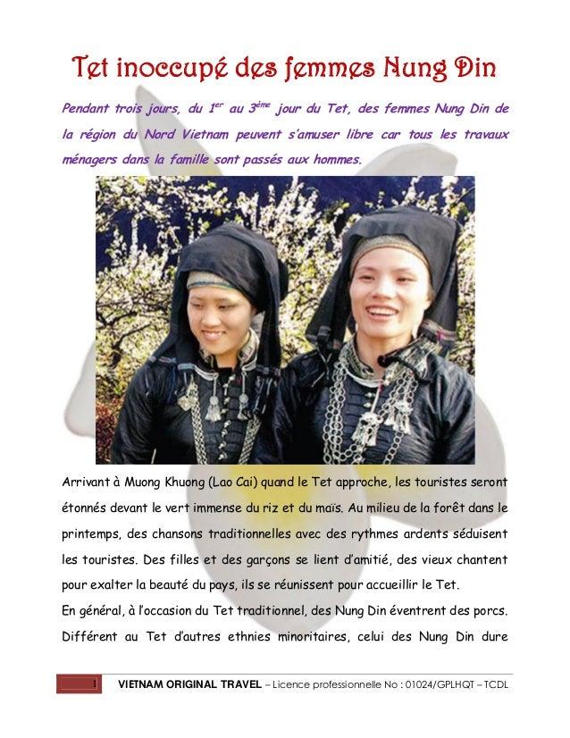 Tet inoccupé des femmes Nung Din Pendant trois jours, du 1er au 3ème jour du Tet, des femmes Nung Din de la région du Nord...