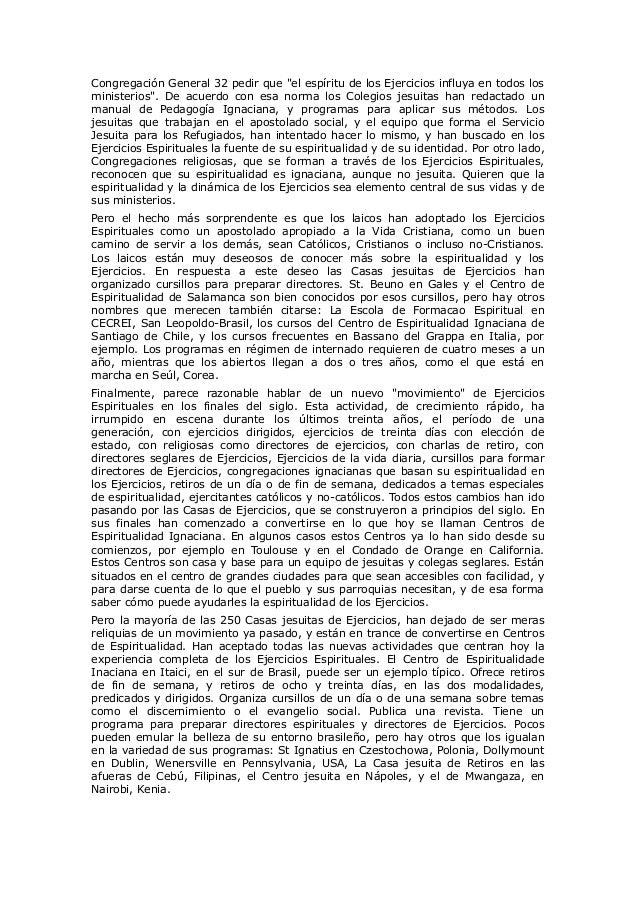 """Congregación General 32 pedir que """"el espíritu de los Ejercicios influya en todos los ministerios"""". De acuerdo con esa nor..."""