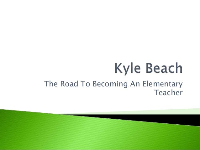 The Road To Becoming An Elementary Teacher