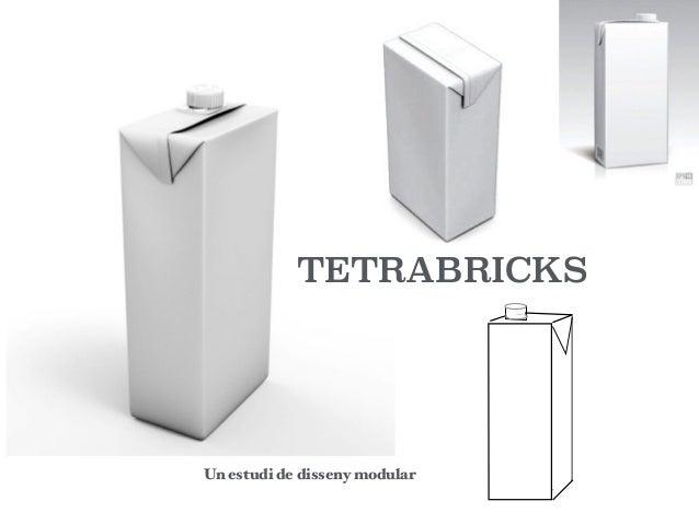 TETRABRICKS Un estudi de disseny modular