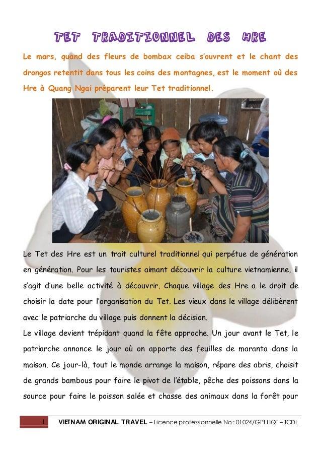 1 VIETNAM ORIGINAL TRAVEL – Licence professionnelle No : 01024/GPLHQT – TCDL Tet traditionnel des Hre Le mars, quand des f...