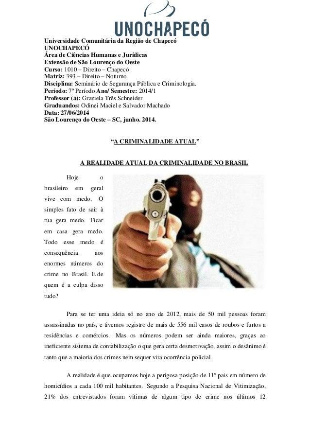 Universidade Comunitária da Região de Chapecó  UNOCHAPECÓ  Área de Ciências Humanas e Jurídicas  Extensão de São Lourenço ...