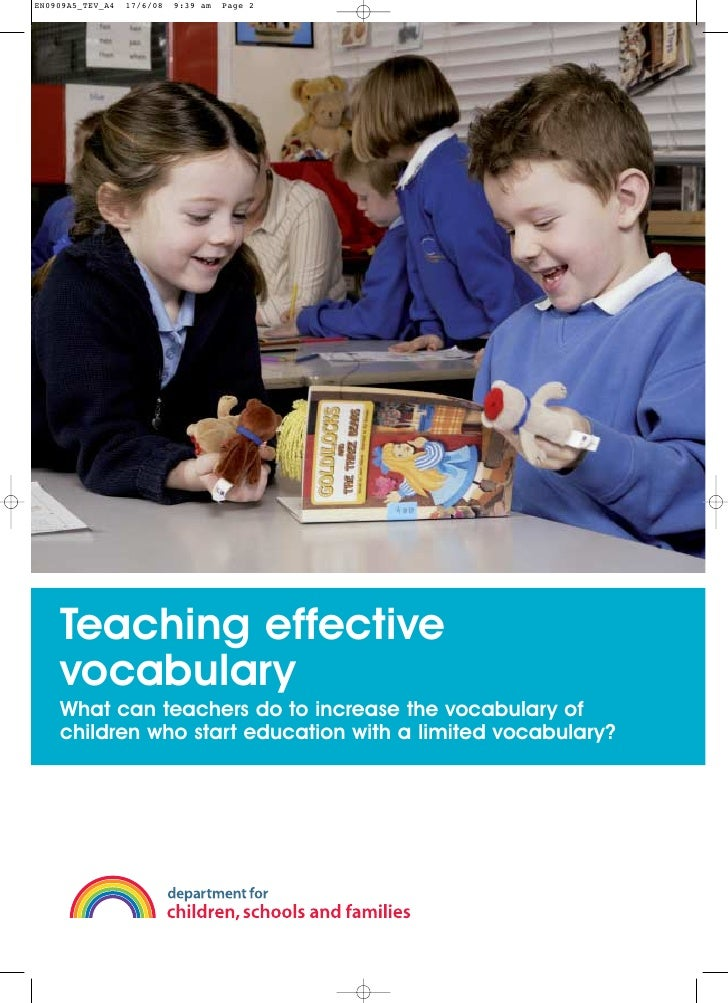 EN0909A5_TEV_A4   17/6/08   9:39 am   Page 2    Teaching effective    vocabulary    What can teachers do to increase the v...