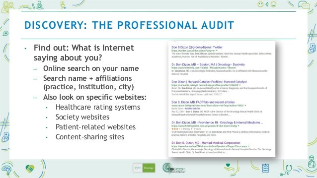 • Disseminate information in order to control what patients and peers learn about you: ─ GOAL: the information found first...