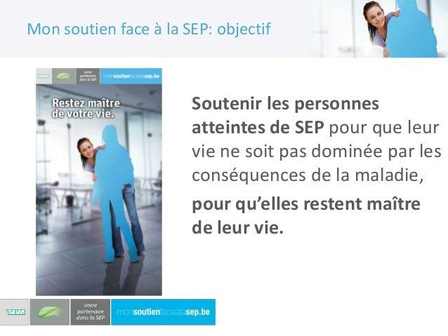 Mon soutien face à la SEP                       'Mon soutien face à la SEP' comprend:                       • Site web:   ...