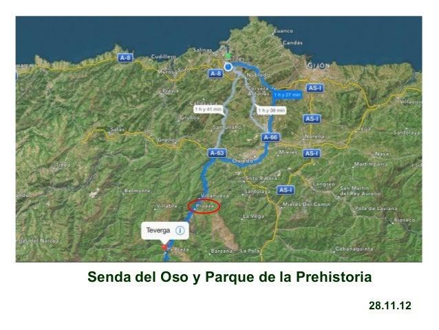 Senda del Oso y Parque de la Prehistoria 28.11.12