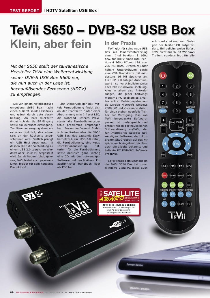 TEST REPORT                  HDTV Satelliten USB Box     TeVii S650 – DVB-S2 USB Box Klein, aber fein                     ...