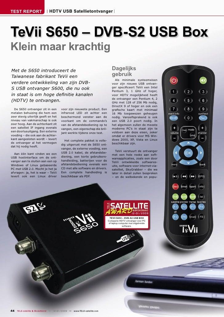 TEST REPORT                  HDTV USB Satellietontvanger     TeVii S650 – DVB-S2 USB Box Klein maar krachtig Met de S650 i...