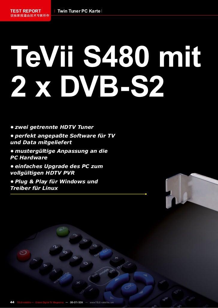 TEST REPORT                           Twin Tuner PC Karte该独家报道由技术专家所作TeVii S480 mit2 x DVB-S2•zweigetrennteHDTVTuner•...