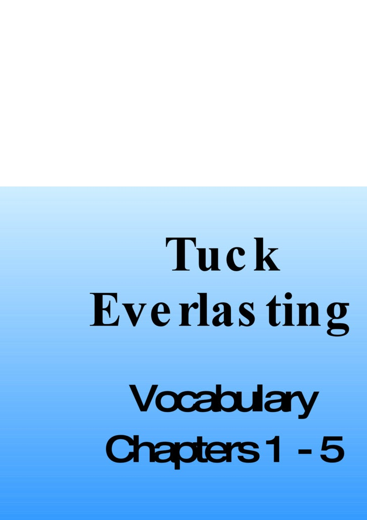 Tuck Everlasting Vocabulary Chapters 1 - 5
