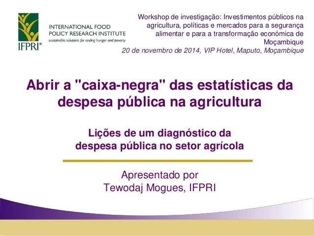 """Abrir a """"caixa-negra"""" das estatísticas da despesa pública na agricultura Lições de um diagnóstico da despesa pública no se..."""