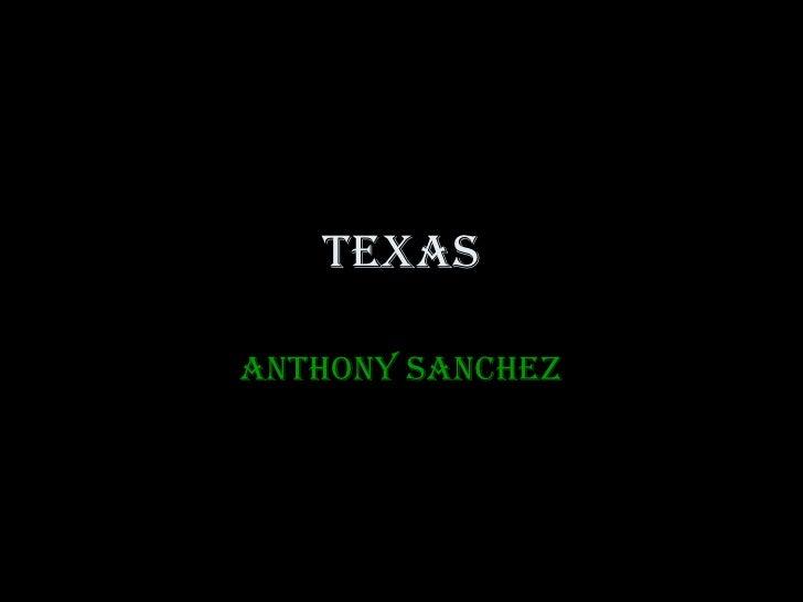 texas Anthony Sanchez