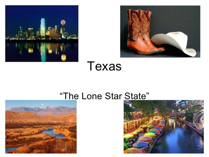 """Texas""""The Lone Star State"""""""