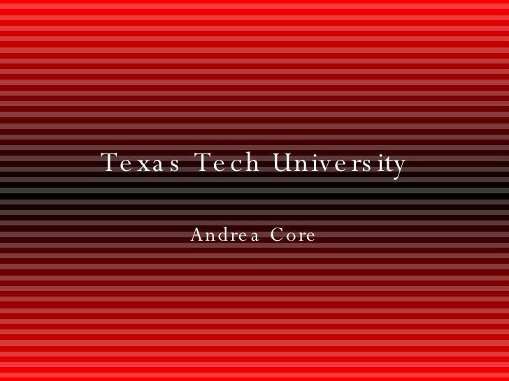 Texas Tech University Andrea Core