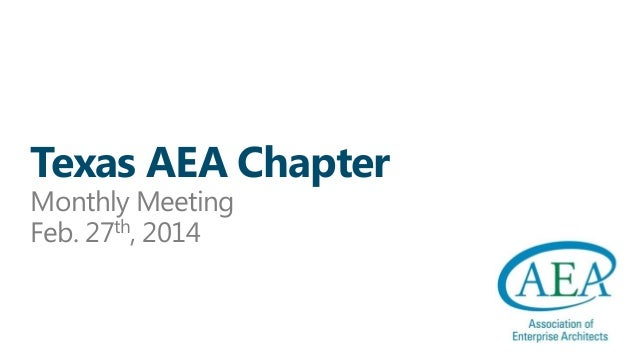 Texas AEA Chapter Monthly Meeting Feb. 27th, 2014