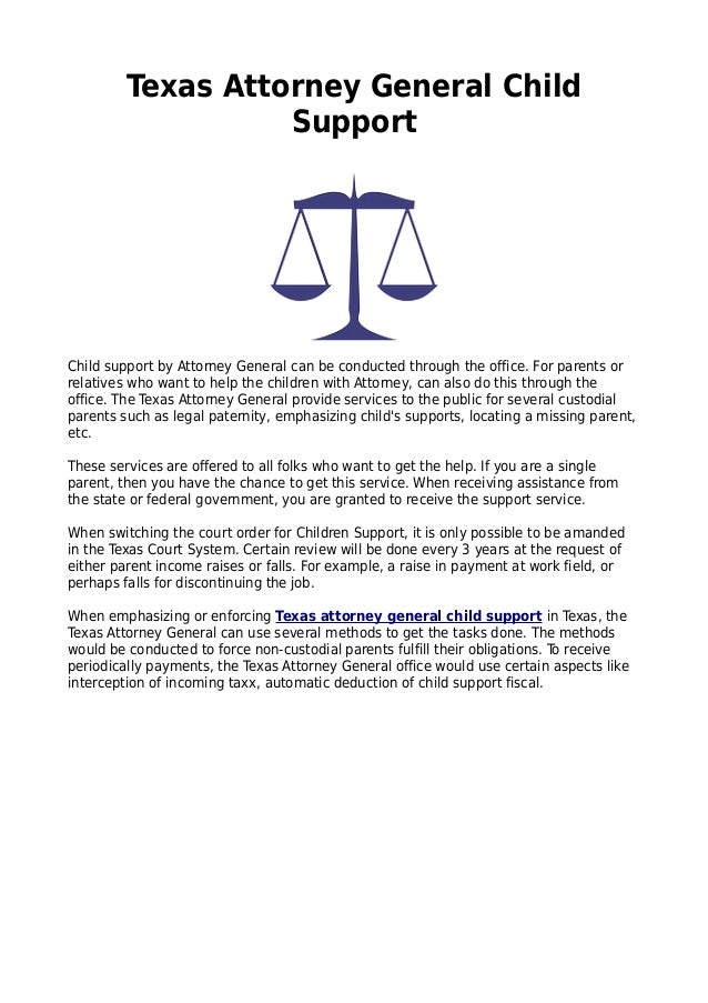 Texas Attorney General Child Support Child Support By Attorney General Can  Be Conducted Through The Office ...