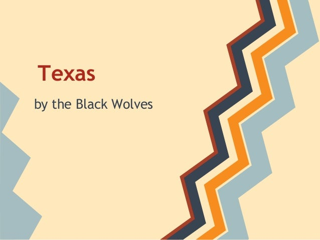 Texasby the Black Wolves