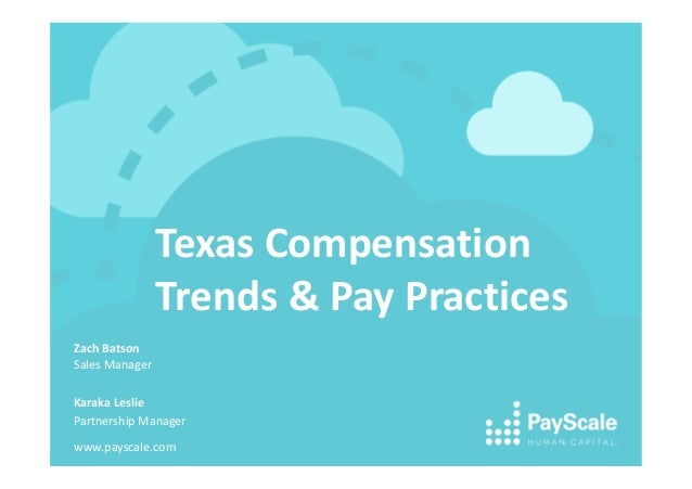 Texas Compensation Trends and Pay Practices