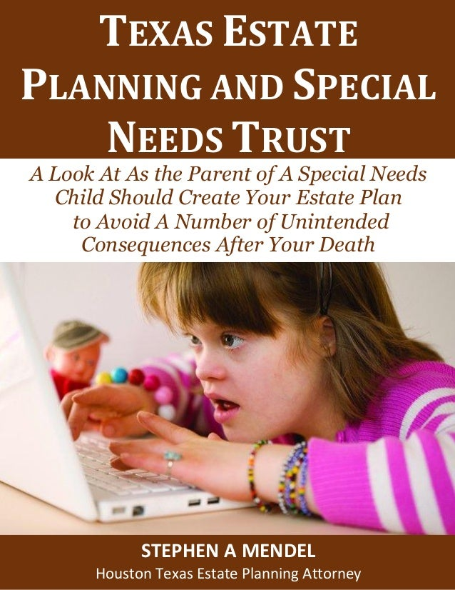 Estate Planning For Special Needs >> Texas Estate Planning And Special Needs Trust