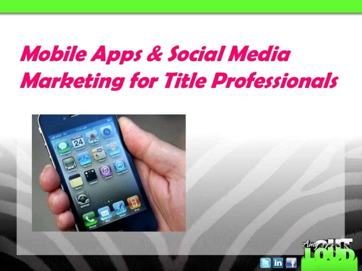 Mobile Apps & Social MediaMarketing for Title Professionals