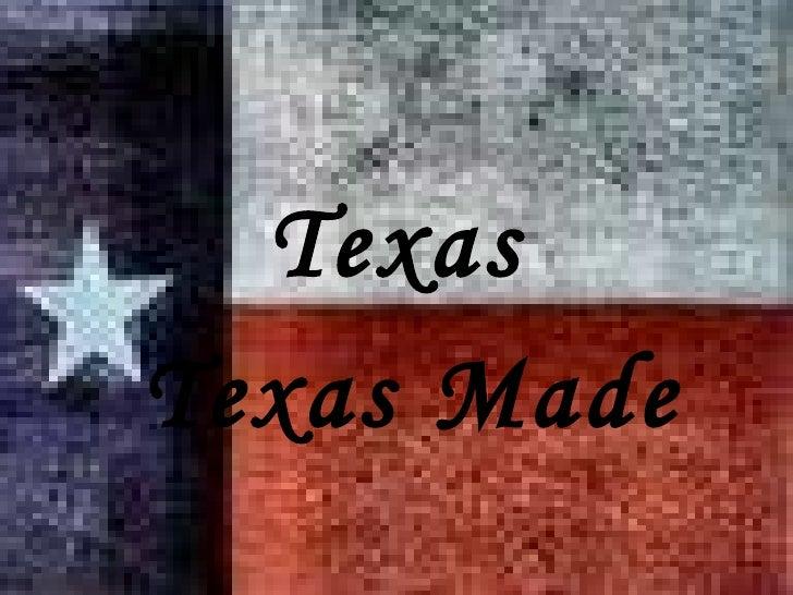 Texas Texas Made