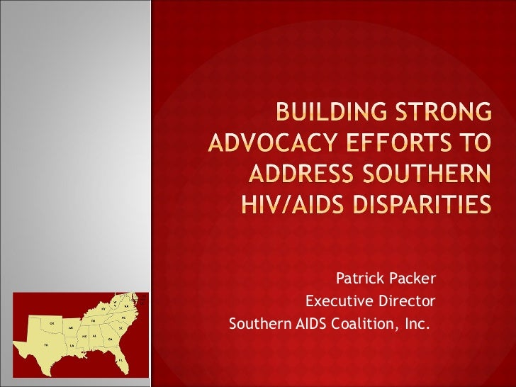 Patrick Packer Executive Director Southern AIDS Coalition, Inc.