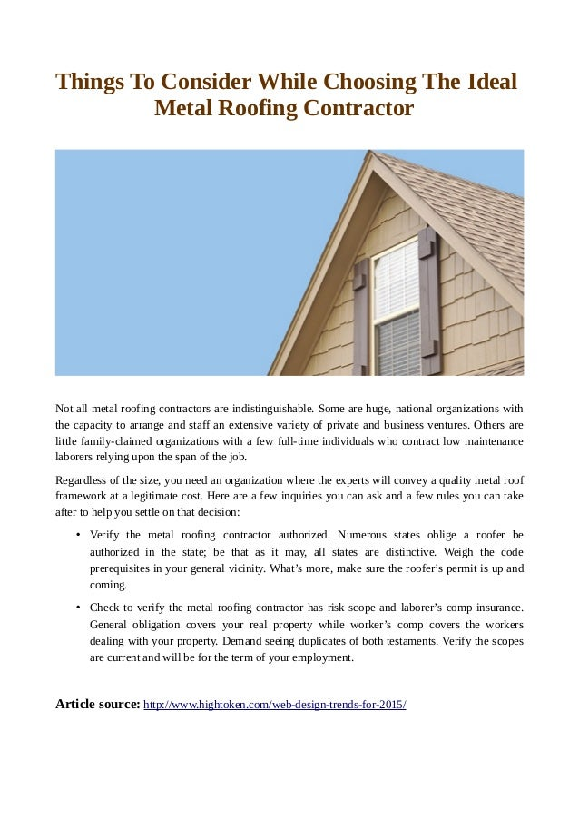 Good Things To Consider While Choosing The Ideal Metal Roofing Contractor Not  All Metal Roofing Contractors Are