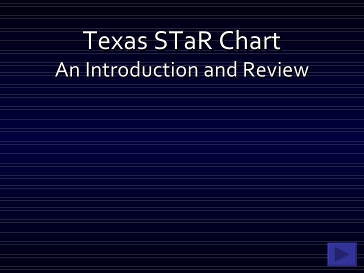 Texas STaR Chart An Introduction and Review