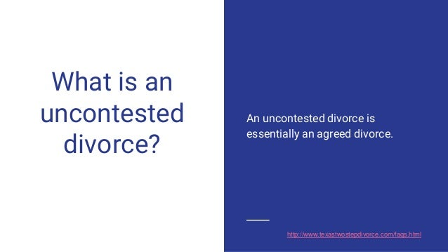 Uncontested Divorce In Texas How Long Does It Take
