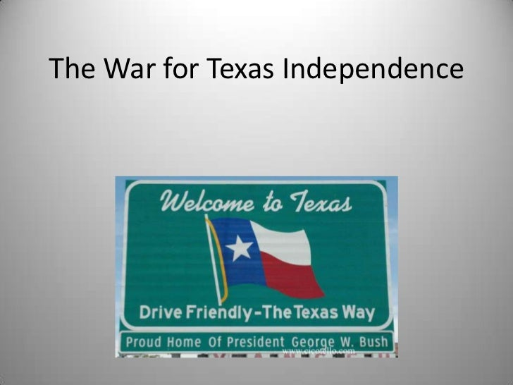 account of the war for texas independence 2018-2-21  march 2 celebrated as texas independence day  for your existing account here  supported a revolutionary war fought on american ideals at.
