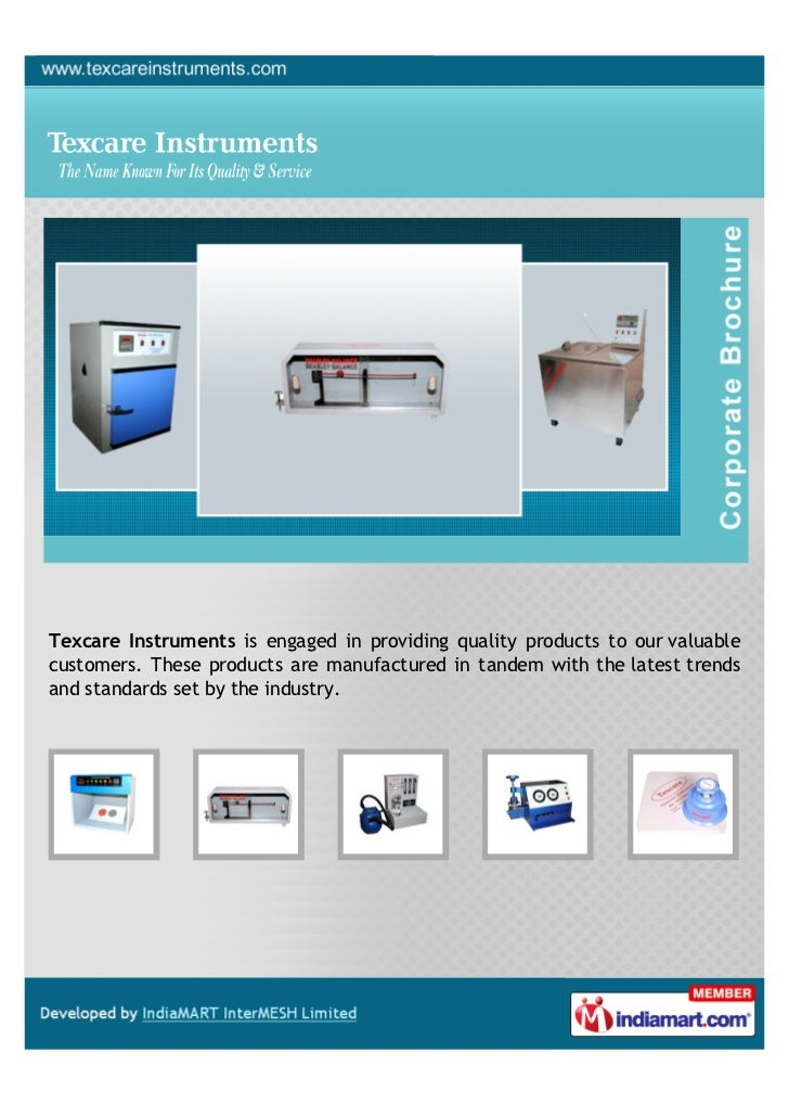 Texcare Instruments is engaged in providing quality products to our valuablecustomers. These products are manufactured in ...