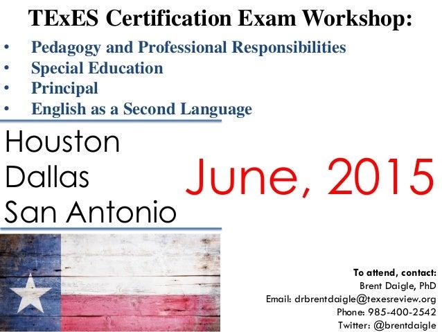 TExES Certification Exam Workshop: