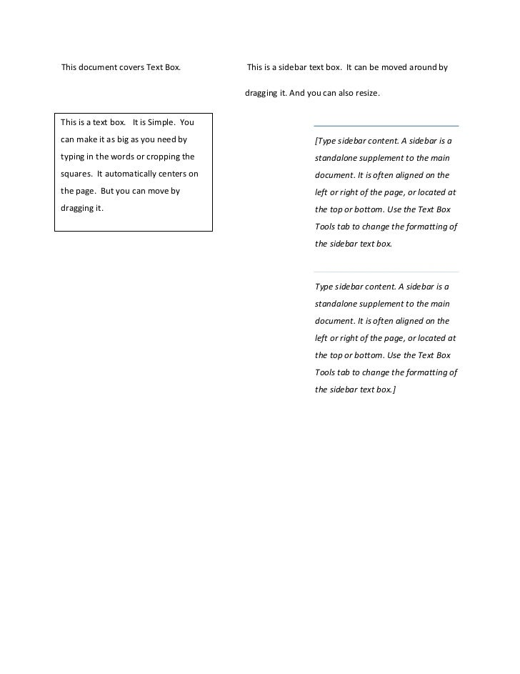This document covers Text Box.          This is a sidebar text box. It can be moved around by                             ...